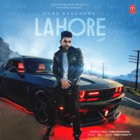 Lahore Guru Randhawa & Vee