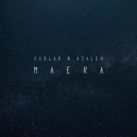 Maera Sublab & Azaleh MP3