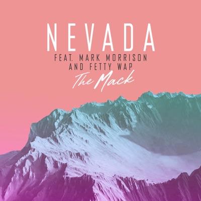 The Mack (David Zowie Remix) - Nevada Feat. Mark Morrison & Fetty Wap mp3 download