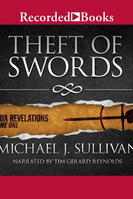 Theft of Swords: Riyria Revelations, Volume One - Michael J. Sullivan
