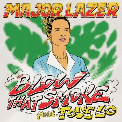 Blow That Smoke - Major Lazer Feat. Tove Lo mp3 download