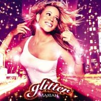 Glitter (Soundtrack from the Motion Picture) - Mariah Carey mp3 download
