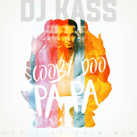 Scooby Doo Pa Pa (DJ Kass Official 2018 Mix) Dj Kass MP3