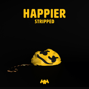 Happier (Stripped) - Happier (Stripped) mp3 download