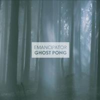 Ghost Pong Emancipator MP3