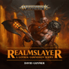 David Guymer - Realmslayer: Warhammer Age of Sigmar (Unabridged)  artwork