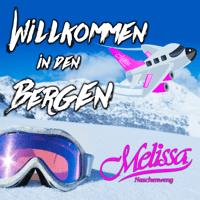 Willkommen in den Bergen Melissa Naschenweng MP3