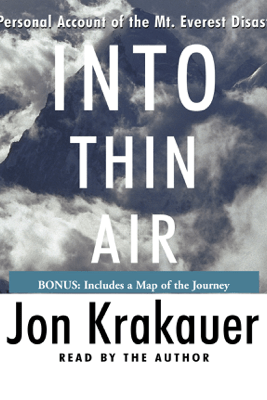Into Thin Air: A Personal Account of the Mt. Everest Disaster (Abridged) - Jon Krakauer