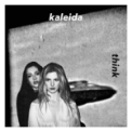 Free Download Kaleida Think Mp3