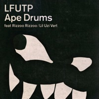 LFUTP (feat. Rizzoo Rizzoo & Lil Uzi Vert) - Single - Ape Drums mp3 download
