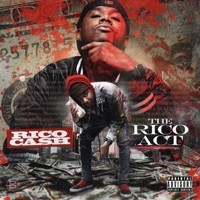 The Rico Act (feat. Young Scooter, Rico Cash & Hoodrich Pablo Juan) - Single - Spiffy Global mp3 download