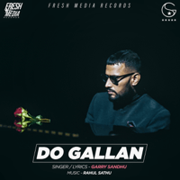 Do Gallan (Let's Talk) Garry Sandhu