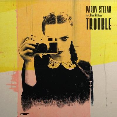 TROUBLE - Parov Stelar Feat. Nikki Williams mp3 download