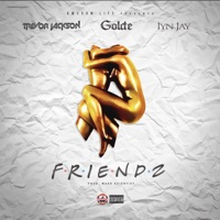 Friendz (feat. Trevor Jackson & Iyn Jay) - Single - Golde mp3 download
