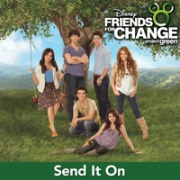 Send It On (feat. Demi Lovato, Jonas Brothers, Hannah Montana & Selena Gomez) - Single - Disney's Friends for Change mp3 download