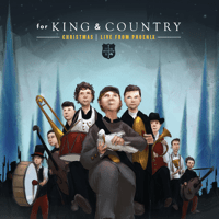 for KING & COUNTRY - Little Drummer Boy (Live) Mp3