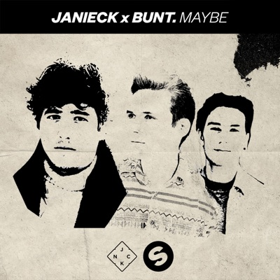 Maybe - Janieck & BUNT. mp3 download