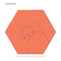 solari (Jóhann Jóhannsson Rework) Ryuichi Sakamoto