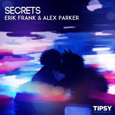 Secrets - Erik Frank & Alex Parker mp3 download