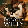 Dorothy Wiley - Frontier Highlander Vow of Love  artwork