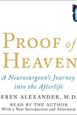 Proof of Heaven (Unabridged) - Eben Alexander