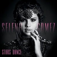 Stars Dance (Bonus Track Version) - Selena Gomez mp3 download