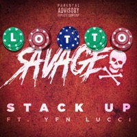 Stack Up (feat. YFN Lucci) - Single - Lotto Savage mp3 download