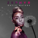 Free Download Kayla Waters Zephyr Mp3
