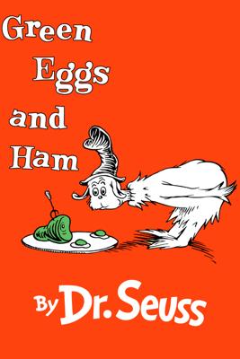 Green Eggs and Ham (Unabridged) - Dr. Seuss