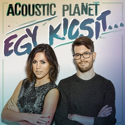 Egy Kicsit - Acoustic Planet mp3 download