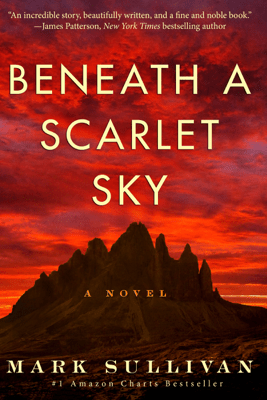 Beneath a Scarlet Sky: A Novel (Unabridged) - Mark Sullivan