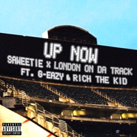 Up Now (feat. G-Eazy and Rich the Kid) - Single - Saweetie & London On Da Track mp3 download