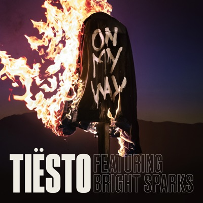 On My Way - Tiësto Feat. Bright Sparks mp3 download