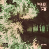 MOP - Single - Borgore, Gucci Mane & Thirty Rack mp3 download