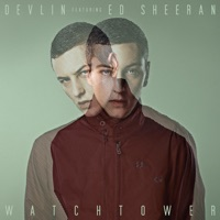 Watchtower (feat. Ed Sheeran) - EP - Devlin mp3 download