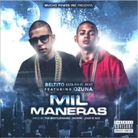 Mil Maneras (feat. Ozuna) - Single - Beltito