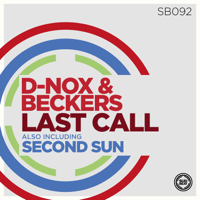 Last Call D'nox & Beckers