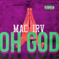 Oh God - Single - Mac Irv mp3 download
