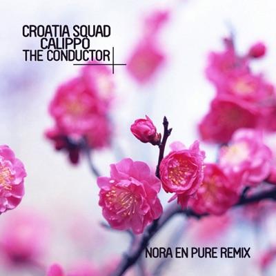 The Conductor (Nora En Pure Remix) - Croatia Squad & Calippo mp3 download