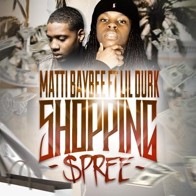 -Shopping Spree (feat. Lil Durk) - Single - Matti Baybee mp3 download