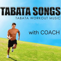 House Tabata (W/ Coach) Tabata Songs