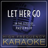 Let Her Go (Instrumental Version) High Frequency Karaoke