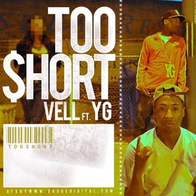 -Too Short (feat. YG) - Single - Vell mp3 download