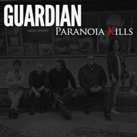 Paranoia Kills - Single - Guardian mp3 download