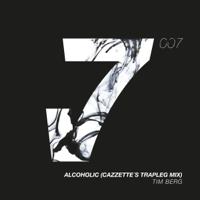 Alcoholic (CAZZETTE's Trapleg Mix) Tim Berg