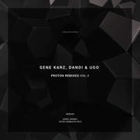Proton (Darmec Remix) Gene Karz & Dandi & Ugo MP3