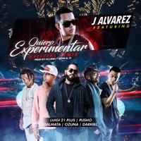 Quiero Experimentar (Remix) [feat. Luigi 21 Plus, Pusho, Dalmata, Ozuna & Darkiel] - Single - J Alvarez mp3 download