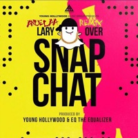 Snap Chat (Remix) [feat. Anuel AA] - Single - Lary Over mp3 download