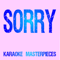 Sorry (Originally Performed by Justin Bieber) [Instrumental Karaoke] Grand Karaoke & Karaoke Masterpieces MP3