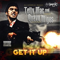 Get It Up - Single - Telly Mac & Quavo mp3 download